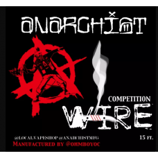 ANARCHIST COMPETITION WIRE